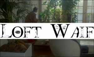loftwaif blog